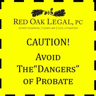 Avoid probate dangers