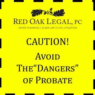 Avoid probate dangers