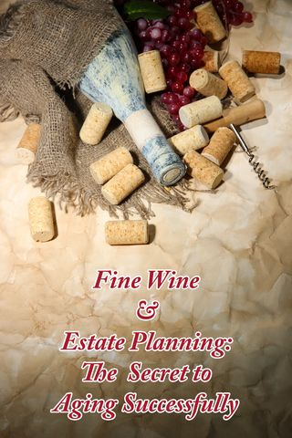 Fine wine and estate planning