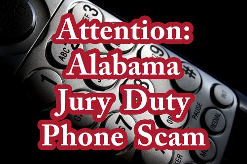 Alabama jury duty phone scam